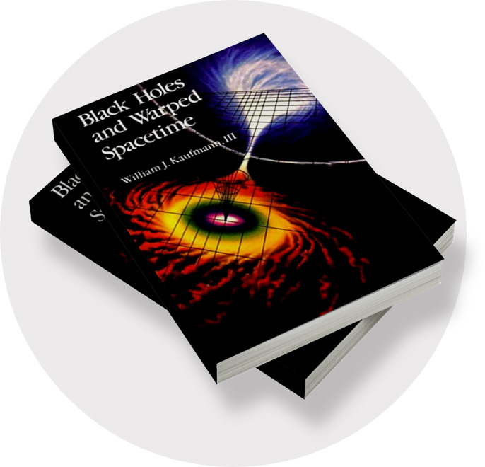 Black Holes and Warped Spacetime. Book by William J. Kaufmann. Jenny Seagraves employee feature.